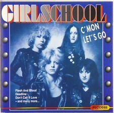 CD - Girlschool - C'Mon Let's Go - A5779 - RAR