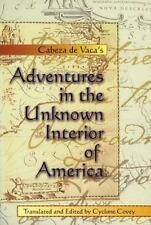 Cabeza de Vaca's Adventures in the Unknown Interior of America (Zia Book), Alvar