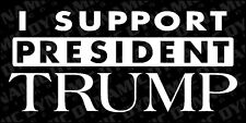 I Support President Donald Trump 2016 sticker USA Victory vinyl car window decal