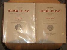 HISTOIRE DE LYON SOUS DIRECT. DE KLEINCLAUSZ (TOMES 2 & 3)  EDIT. MASSON 1948-52