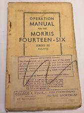 ORIGINAL MORRIS FOURTEEN-SIX 14-6 SERIES III 3 1818cc CAR SERVICE REPAIR MANUAL