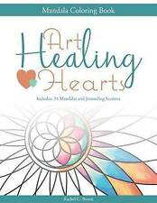 Art Healing Hearts: Mandala Coloring Book by Bemis, Miss Rachel C. -Paperback
