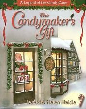 The Candymakers Gift: The Legend of the Candy Cane by Helen Haidle