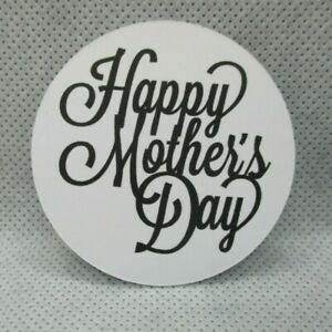 """12 PRINTED 2"""" CIRCLE HAPPY MOTHER DAY SENTIMENTS DIE CUTS......CARDMAKING"""