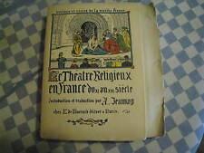 Poèmes et Récits de la Vieille France. Théâtre Religieux en France du XI au XIII