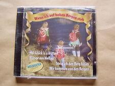 CD  -  Wenn ich auf hohen Bergen steh  -  OVP