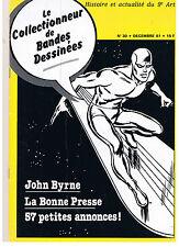"""BD - REVUE """"COLLECTIONNEUR DE BD no 30"""" (1981) J. BYRNE INTERVIEW"""
