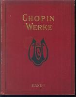 CHOPIN WERKE BAND 1 , gebunden
