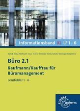 Büro 2.1 - Kaufmann/Kauffrau für Büromanagement von Holger Kramer, Gerd Keiser, Ilona Hochmuth, Martin Debus und Dorothea Bartnik (2014, Gebundene Ausgabe)