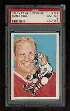 PSA 8 BOBBY HULL 1985 Hall of Fame Hockey Card #242 High Number Extension