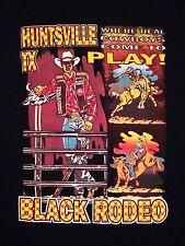 Huntsville Texas TX Black Rodeo Where Cowboys Play Souvenir T Shirt 2XL