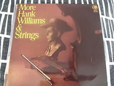 "MORE HANK WILLIAMS // AND STRINGS ""CLASSIC COUNTRY"" NM. LP"