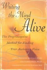 Writing the Mind Alive, By Metcalf, Linda Trichter,in Used but Acceptable condit