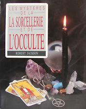 LES MYSTERES DE LA SORCELLERIE ET DE L'OCCULTE PAR ROBERT JACKSON