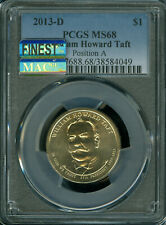 2013-D HOWARD TAFT DOLLAR PCGS MS-68 POS-B MAC FINEST MAC SPOTLESS POP-8 *