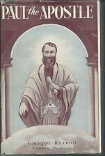 PAUL THE APOSTLE - Giuseppe Ricciotti (hc/dj) 1953