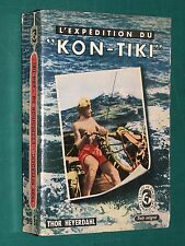L'expédition du Kon-Tiki Thor HEYERDAHL