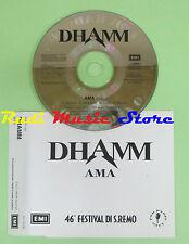 CD singolo DHAMM ama 1996 PROMO italy 020 1796342 EMI (S17) no mc lp vhs