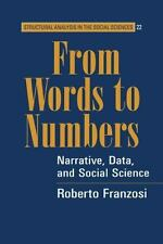 From Words to Numbers: Narrative, Data, and Social Science (Structural-ExLibrary