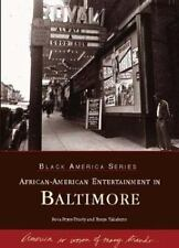African-American Entertainment in Baltimore [Black America Series] [MD]