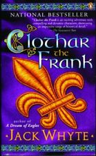 Clothar the Frank (The Camulod Chronicles, Book 8)