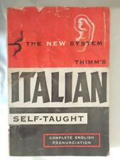 Italian Self-Taught by Thimm's The New System Book (#4173)