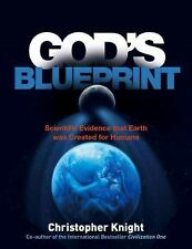 God's Blueprint: Scientific Evidence that the Earth was Created to Produce Human