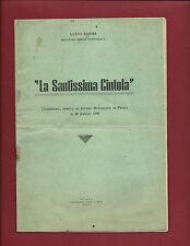 Libro La Santissima Cintola Conferenza Teatro Metastasio Prato 1949 Guido Bisori