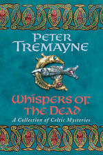 Peter Tremayne - Whispers of the Dead - Signed - UK First First Ed HBK