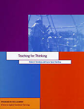 Teaching for Thinking (Psychology in the Classroom) by Sternberg PhD PhD, Dr Ro
