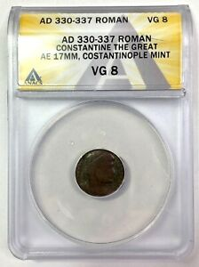 AD 330-337 Roman Constantine The Great Æ 17mm, Constantinople Mint ANACS VG 8