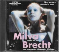 """MILVA - RARO CD FUORI CATALOGO CELOPHANATO """" MILVA CANTA UN NUOVO BRECHT """""""