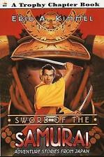 Sword of the Samurai: Adventure Stories from Japan (Trophy Chapter Books), Kimme