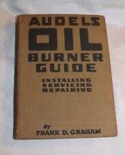 ANTIQUE 1950 - Audels Oil burner guide by Frank D. Graham - LUD