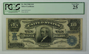 1908 $10 Dollar Silver Certificate Currency Note Fr. 304 PCGS VF-25