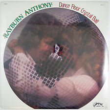 RAYBURN ANTHONY Dance Floor Crystal Ball LP ( STILL SEALED