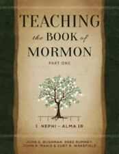 Teaching the Book of Mormon, Part 1 [1 Nephi - Alma 16]