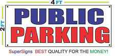 2x4 PUBLIC PARKING Banner Sign Red White & Blue NEW Discount Size & Price