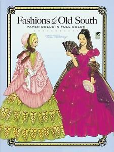 Fashions of the Old South Paper Dolls in Full Color 1989, PB