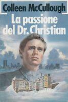 LA PASSIONE DEL DR. CHRISTIAN - MCCULLOUGH