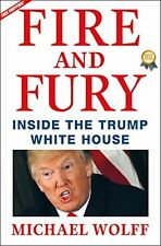 Fire and Fury: Inside the Trump White House Hardcover – January 9, 2018 New Bo
