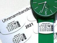 Uhrenarmbandkalender 2021 - Der Monatskalender am Uhrenarmband.