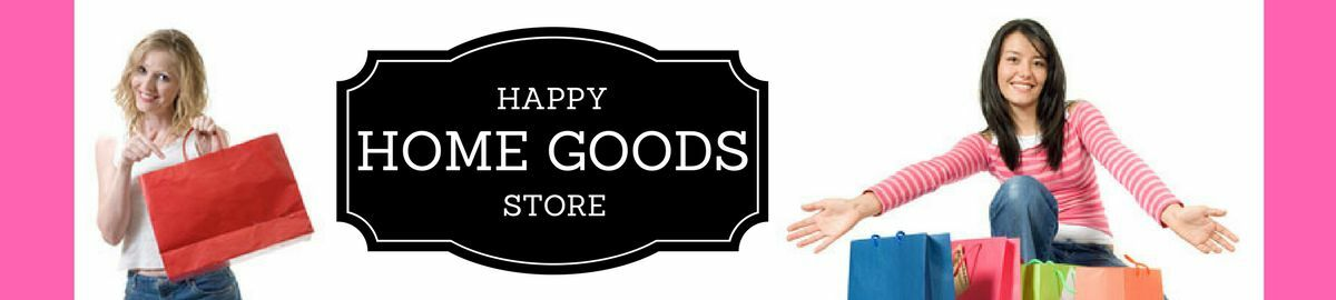 Happy Home Goods Store