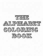 The Alphabet Coloring Book by sarie Smith (2014, Paperback)