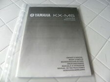 Yamaha KX-M5 Owner's Manual  Operating Instructions Istruzioni   New