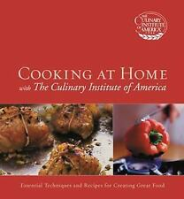 Cooking at Home The Culinary Institute of America by CIA Staff HCDJ 1st Ed. 2003