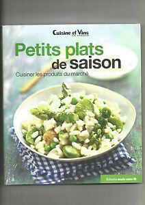 PETITS PLATS DE SAISON - CUISINER LES PRODUITS DU MARCHE