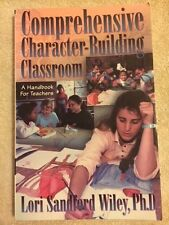 Comprehensive Character-Building Classroom: A Handbook for Teachers VG Like New