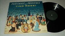 TINO ROSSI FERNAND SARDOU LOUIS MORENO 33 TOURS LP PASTORALE EN PROVENCE NOEL