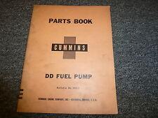 Cummins Model DD Fuel Pump Parts Catalog Manual Book